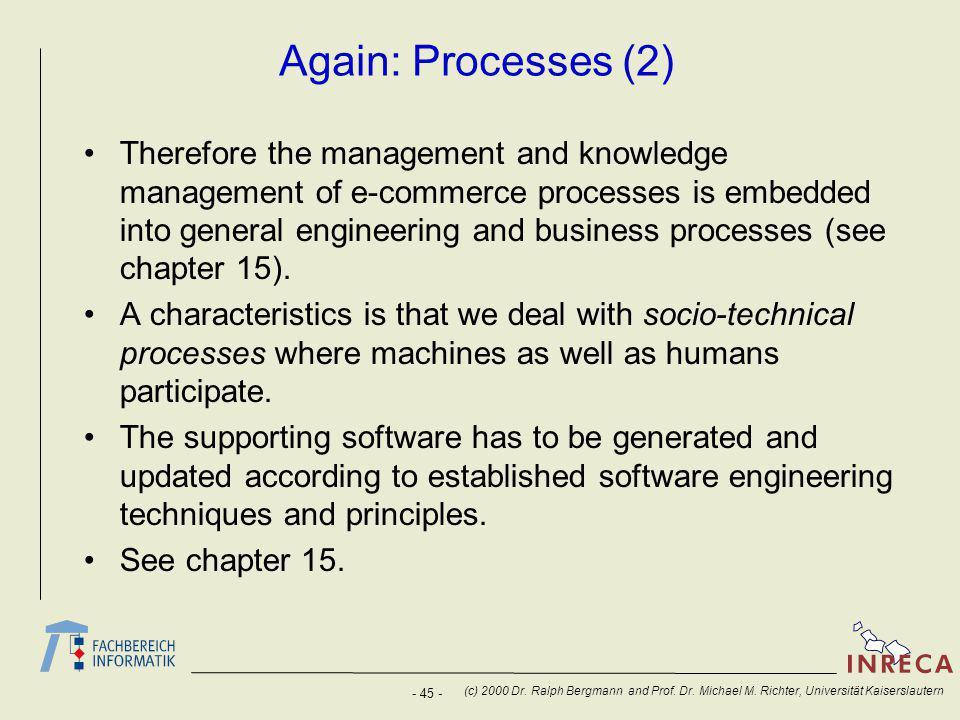 - 45 - (c) 2000 Dr. Ralph Bergmann and Prof. Dr.
