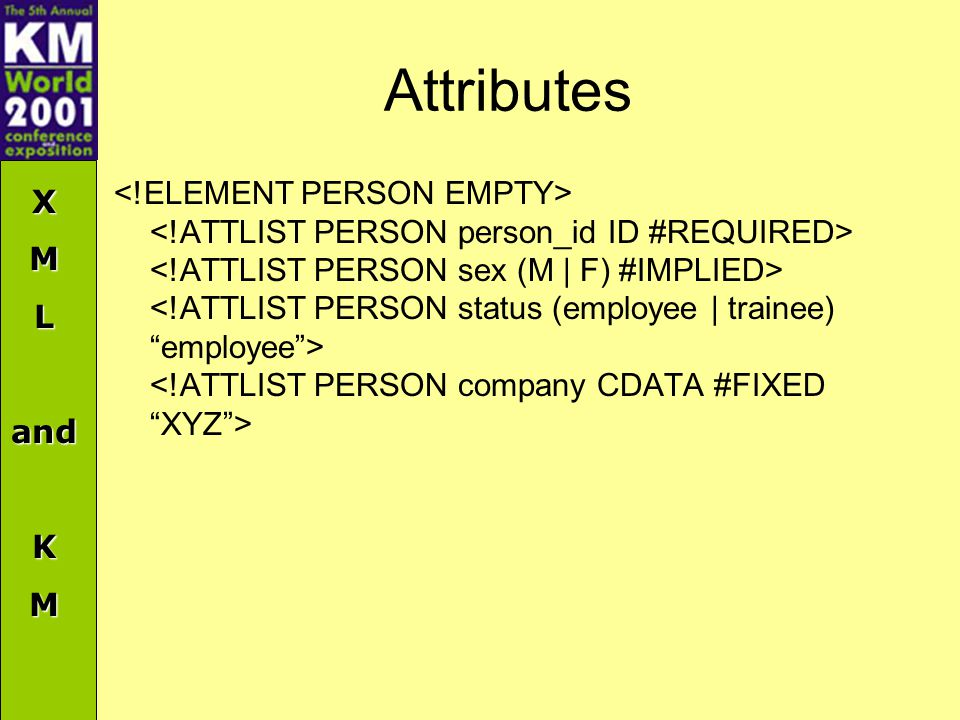 XMLandKM Attributes