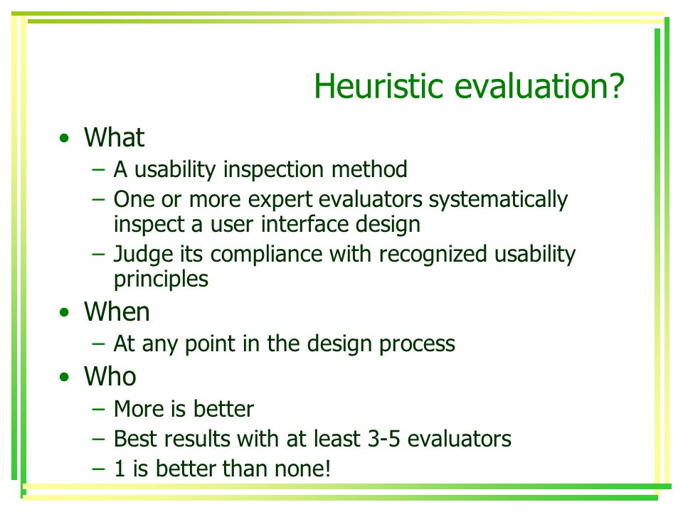 Heuristic evaluation.