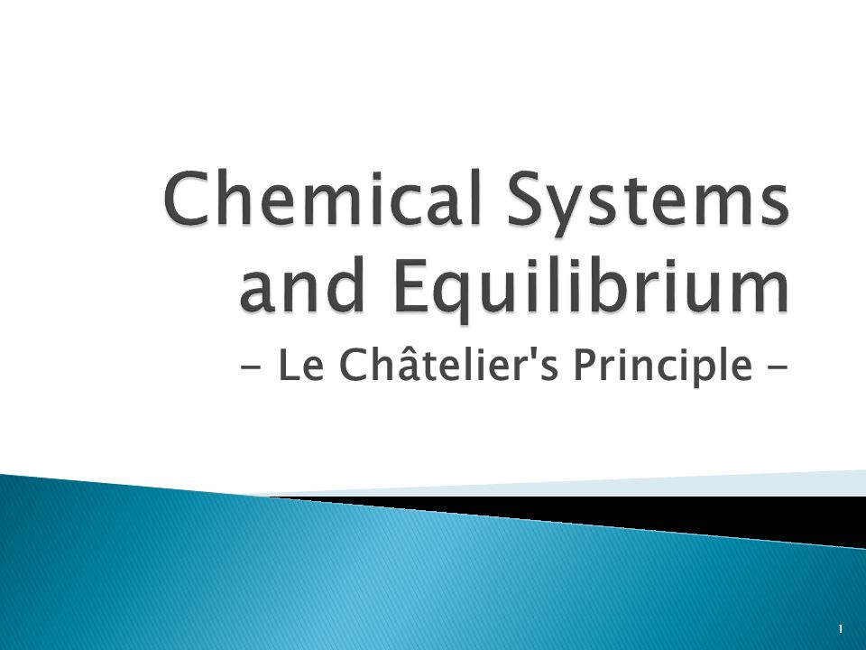 When a chemical system is disturbed by a change in property the system adjusts in a way that opposes the change – an equilibrium shift.