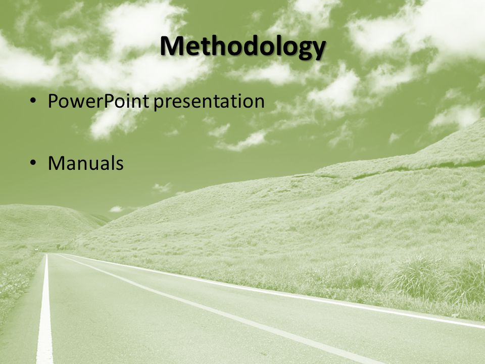 Methodology PowerPoint presentation Manuals