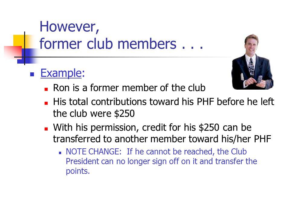 However, former club members...