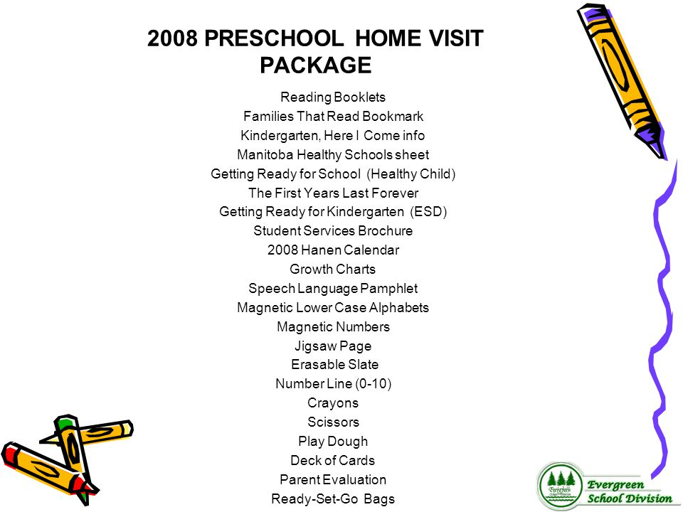 2008 PRESCHOOL HOME VISIT PACKAGE Reading Booklets Families That Read Bookmark Kindergarten, Here I Come info Manitoba Healthy Schools sheet Getting R