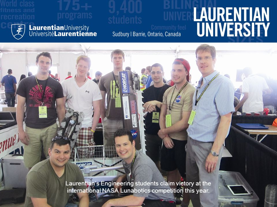 Laurentian's Engineering students claim victory at the international NASA Lunabotics competition this year.
