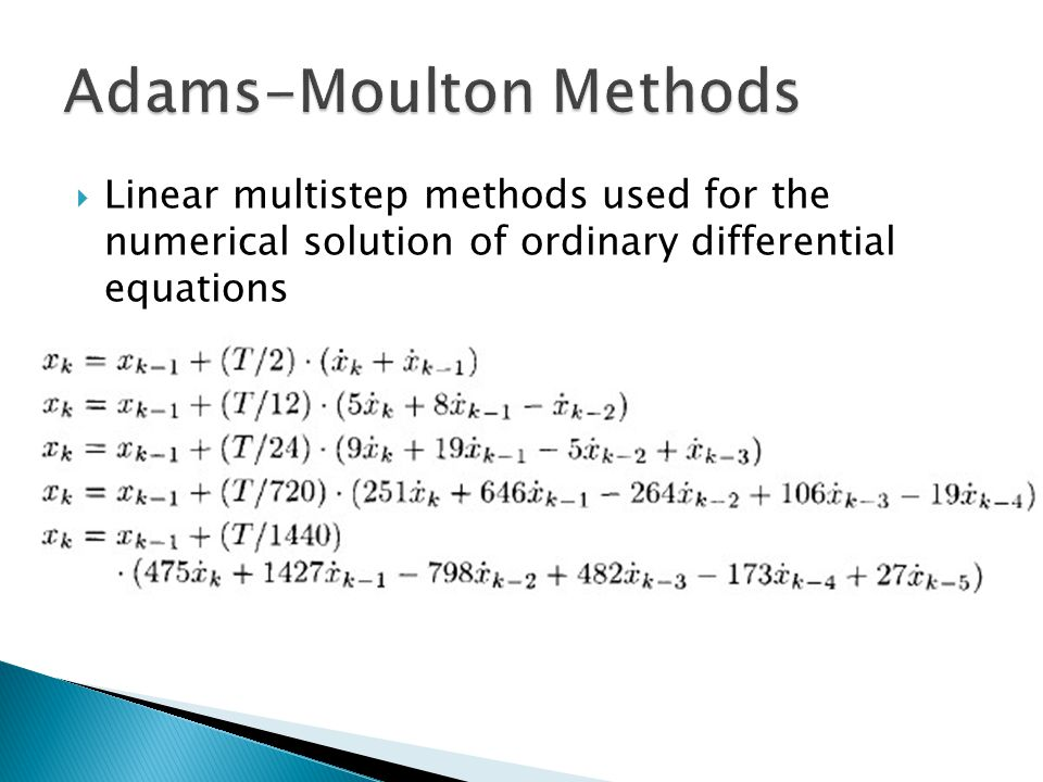  Linear multistep methods used for the numerical solution of ordinary differential equations