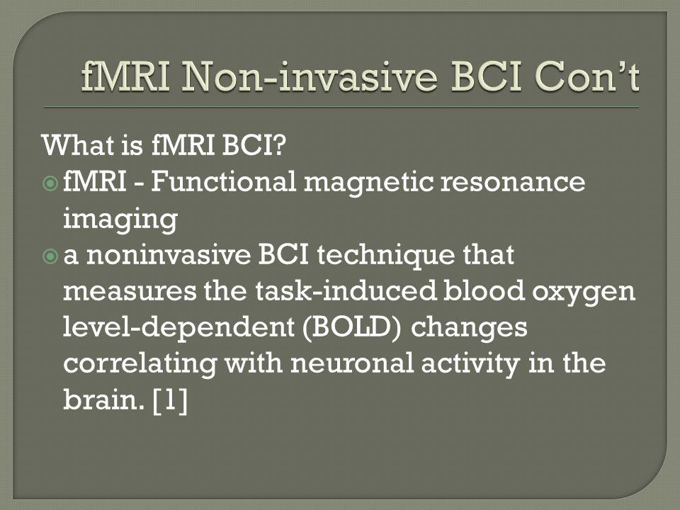  What is fMRI BCI  How it works  Applications  Based on reference paper [1]