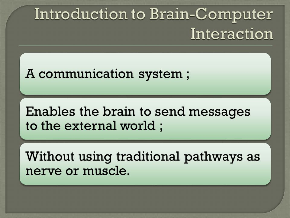  Introduction to Brain-Computer Interaction  Non-invasive BCI  EEG BCI by Qingwei Zhang  fMRI BCI by Mu Li  Summary & Conclusion