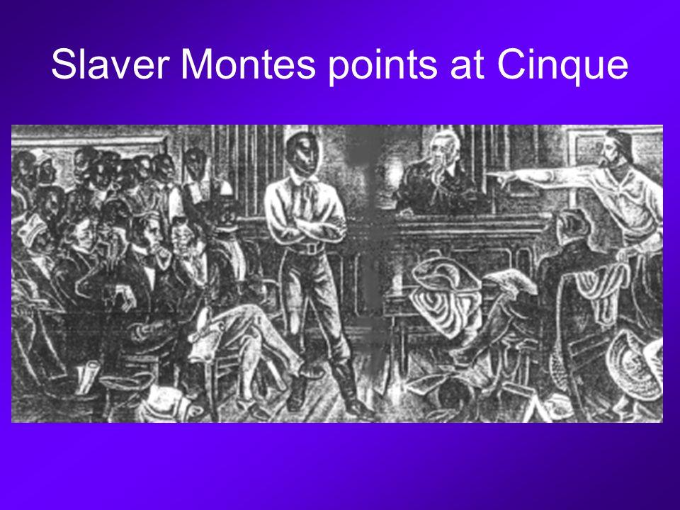 Slaver Montes points at Cinque