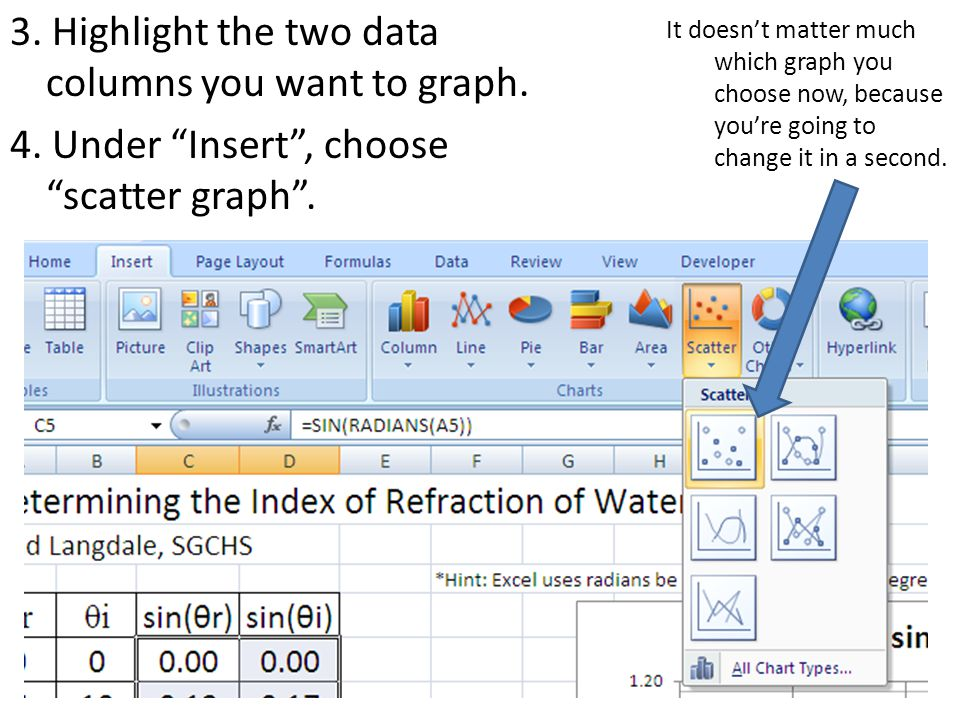 3. Highlight the two data columns you want to graph.