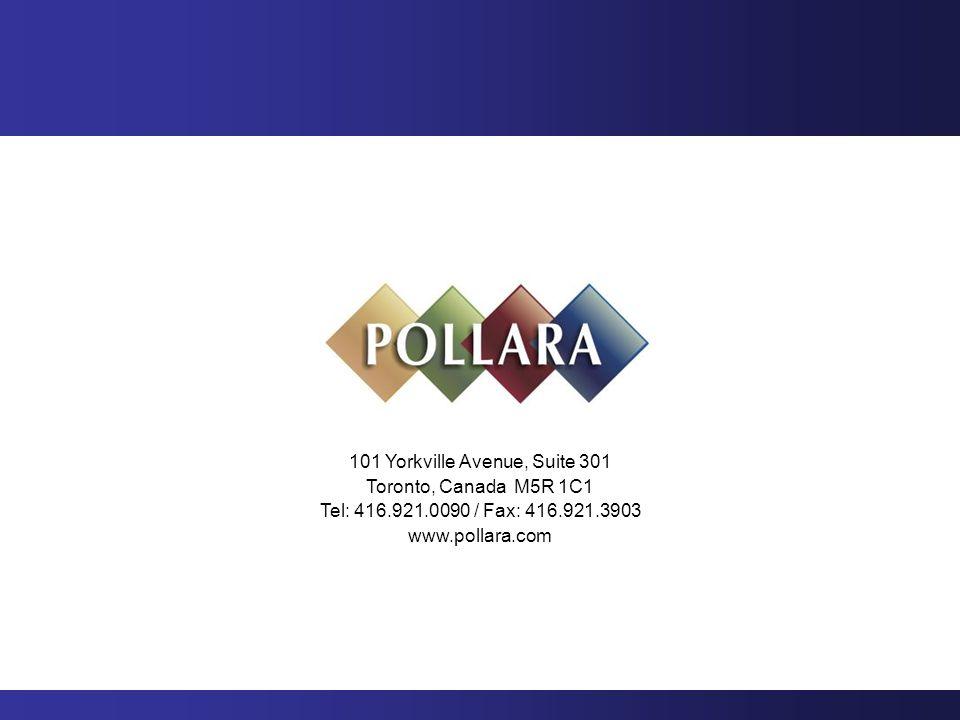 101 Yorkville Avenue, Suite 301 Toronto, Canada M5R 1C1 Tel: 416.921.0090 / Fax: 416.921.3903 www.pollara.com