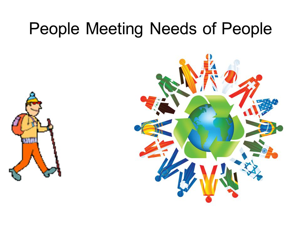 People Meeting Needs of People