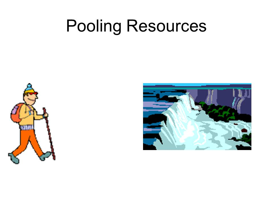 Pooling Resources