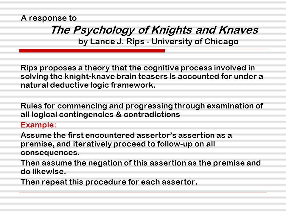 A response to The Psychology of Knights and Knaves by Lance J.