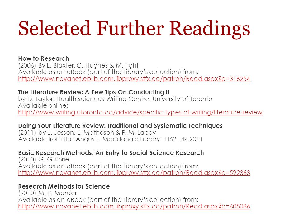 Selected Further Readings How to Research (2006) By L.