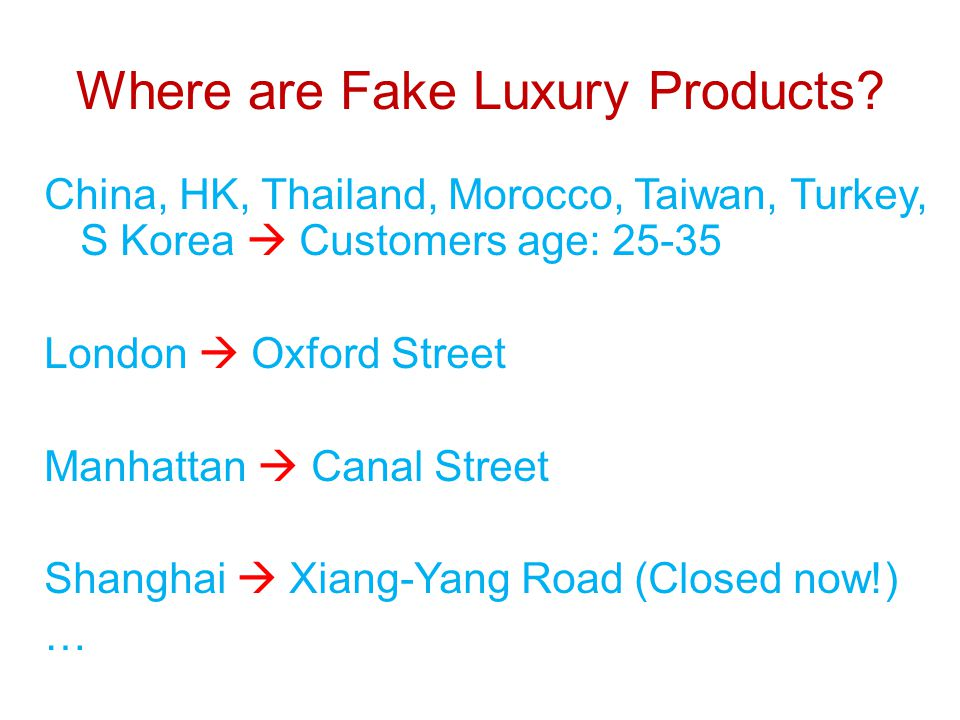 Where are Fake Luxury Products.