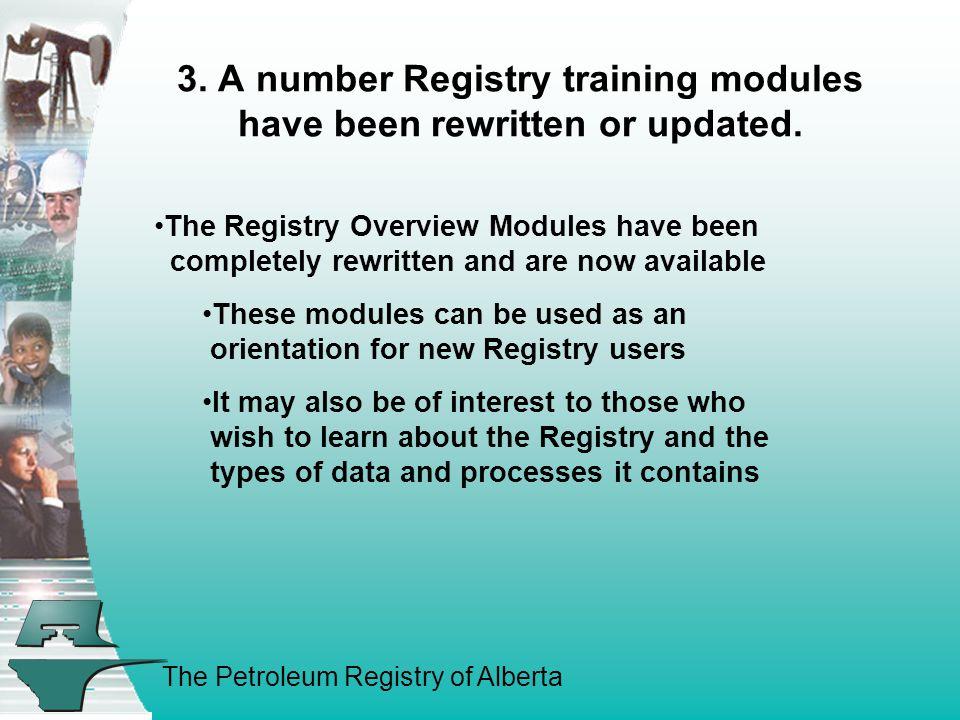 The Petroleum Registry of Alberta 3.