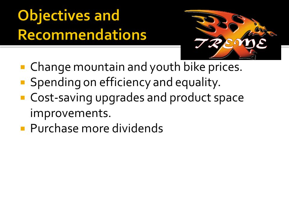  Change mountain and youth bike prices. Spending on efficiency and equality.