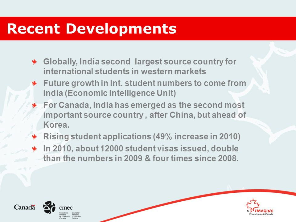 Recent Developments Globally, India second largest source country for international students in western markets Future growth in Int.