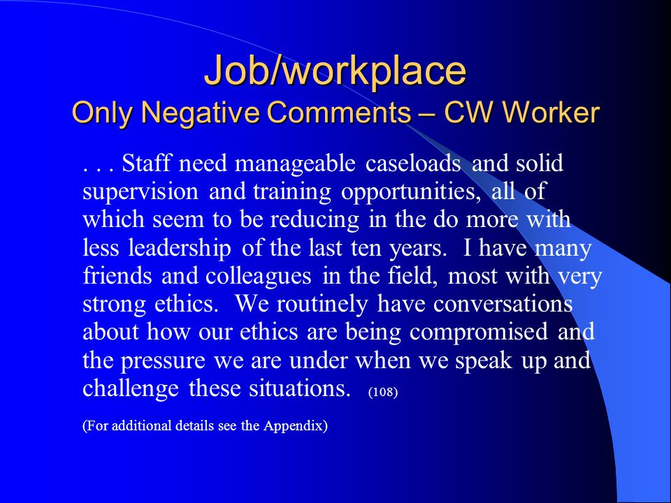 Job/workplace Only Negative Comments – CW Worker...