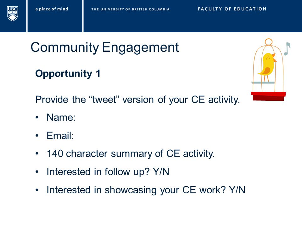 Community Engagement Opportunity 1 Provide the tweet version of your CE activity.