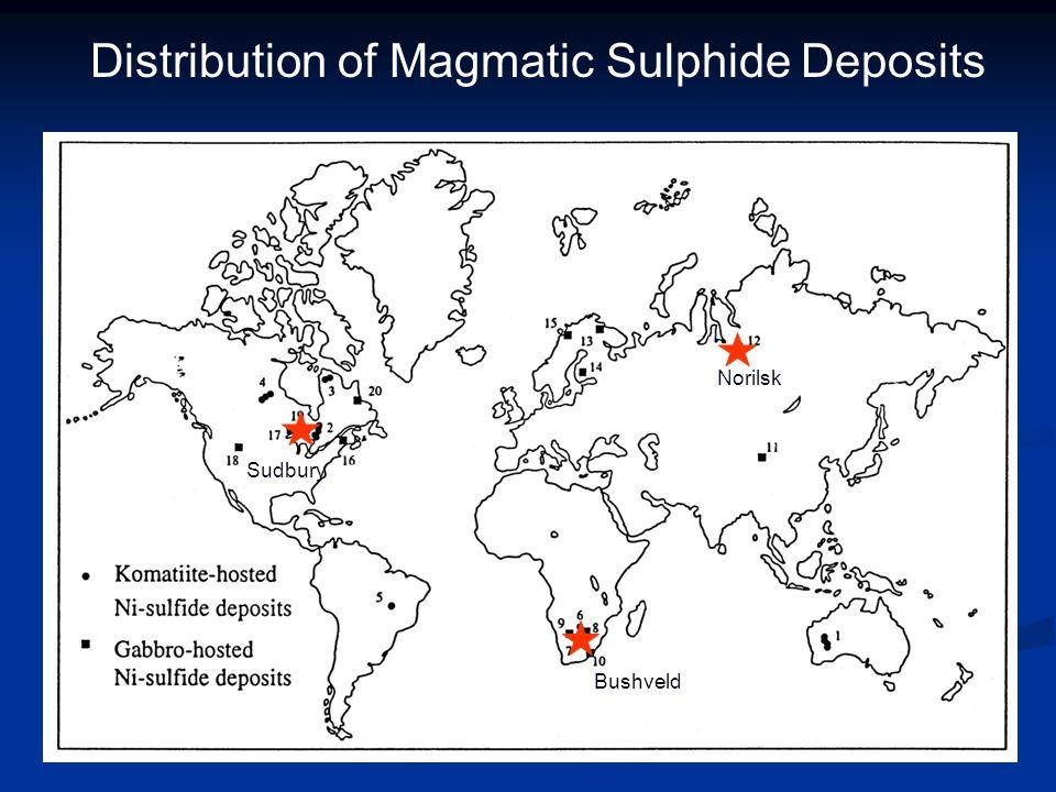 Distribution of Magmatic Sulphide Deposits Bushveld Sudbury Norilsk