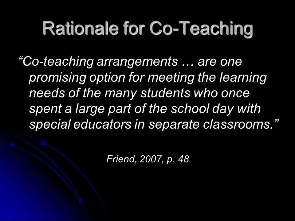 Implementation Considerations for Teachers involved in Co-Teaching The teaching partnership The teaching partnership Pre-planning Pre-planning Selecting & scheduling teachers Selecting & scheduling teachers Co-teaching approaches Co-teaching approaches Professional development Professional development Common planning time Common planning time Assessment Assessment Administrative support Administrative support