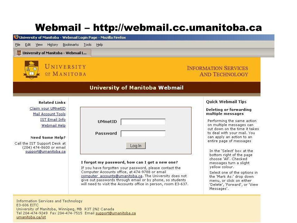 Webmail – http://webmail.cc.umanitoba.ca