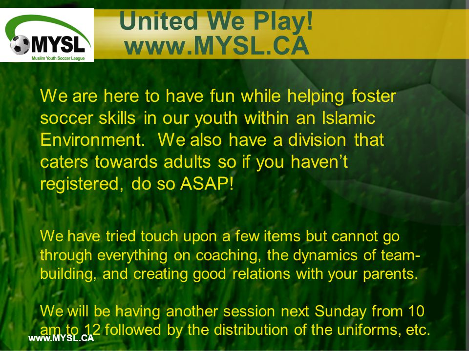 www.MYSL.CA United We Play.