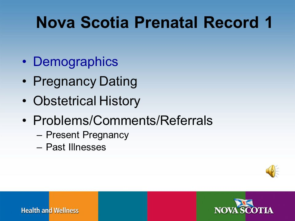 Present Pregnancy Depression – Stage 1 & 2 http://www.phac-aspc.gc.ca/mh-sm/preg_dep-eng.php Bleeding – Rh Smoking Alcohol and substance use