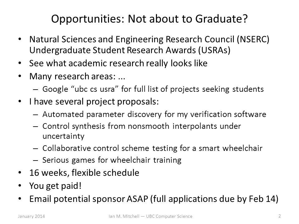 Opportunities: Not about to Graduate.