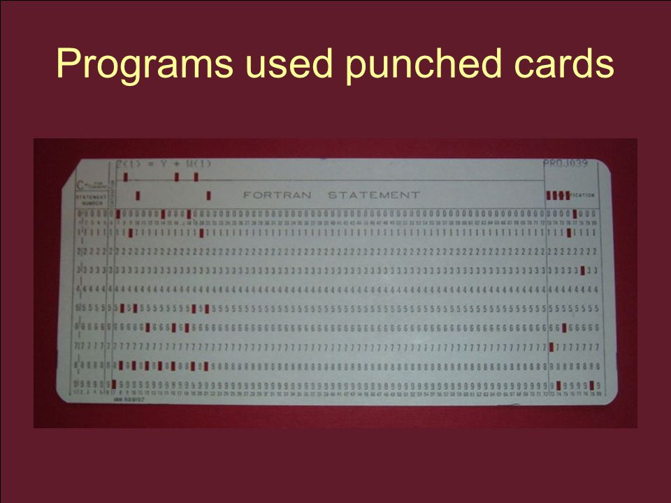 Programs used punched cards