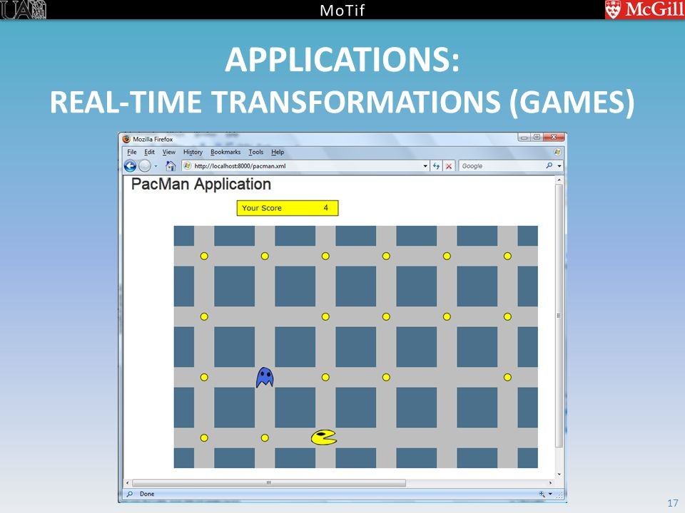 REAL-TIME TRANSFORMATIONS (GAMES) 17 APPLICATIONS: