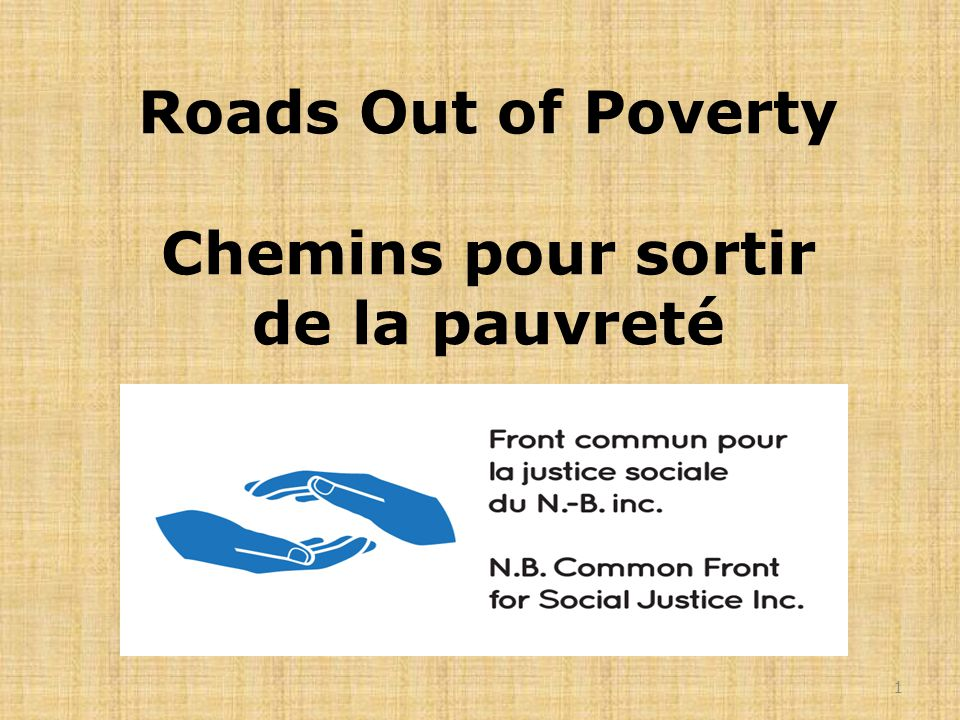 Roads Out of Poverty Chemins pour sortir de la pauvreté 1