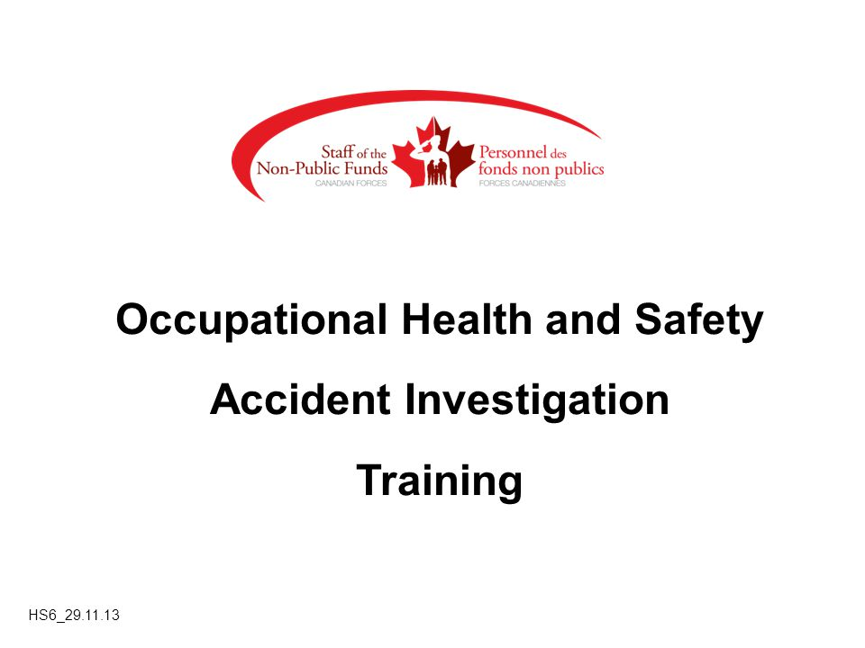 Occupational Health and Safety Accident Investigation Training HS6_