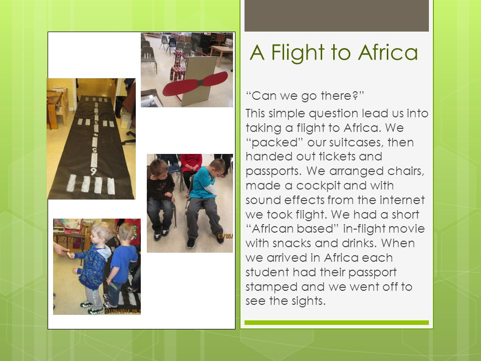 A Flight to Africa Can we go there This simple question lead us into taking a flight to Africa.
