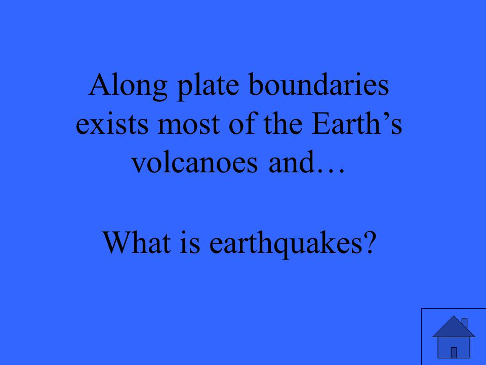 What is earthquakes