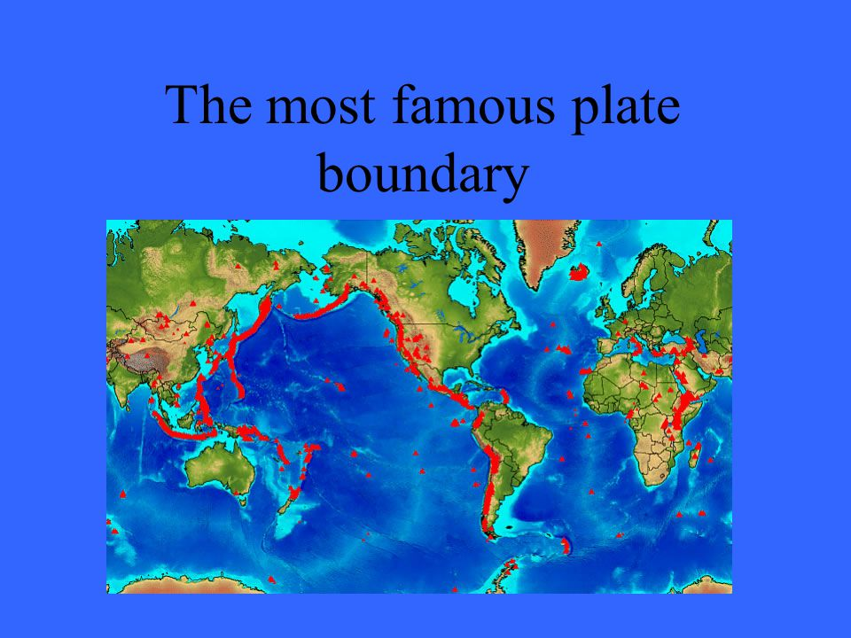 The most famous plate boundary