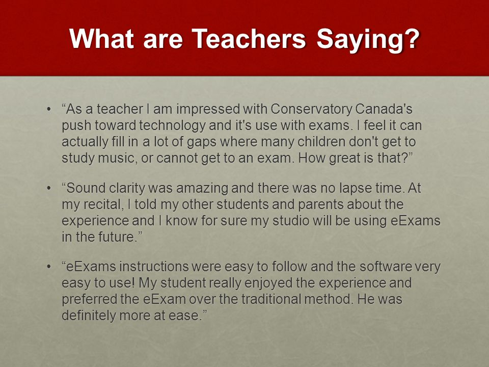 What are Teachers Saying.