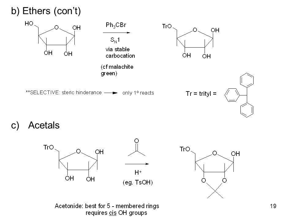 19 b) Ethers (con't) c)Acetals