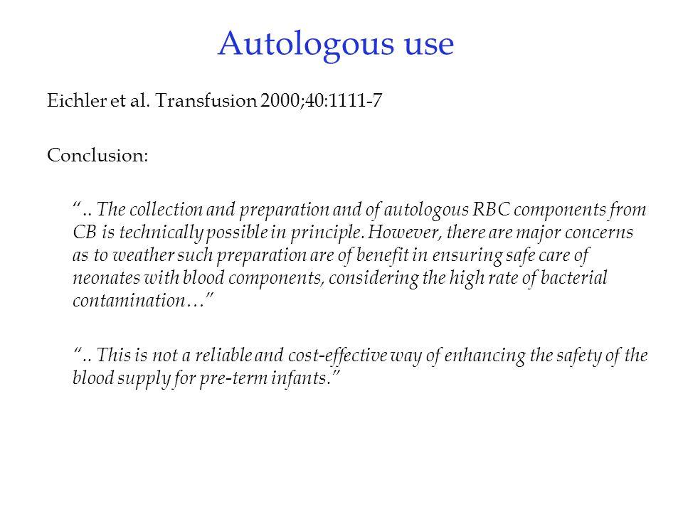 Eichler et al. Transfusion 2000;40:1111-7 Conclusion: ..