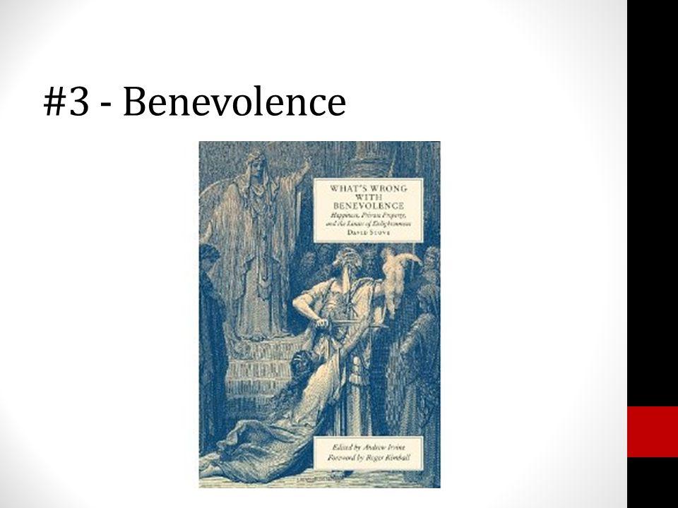 #3 - Benevolence