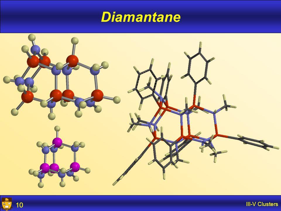 III-V Clusters 10 Diamantane