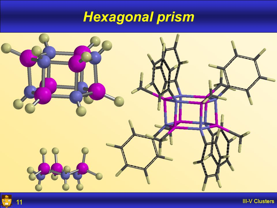 III-V Clusters 11 Hexagonal prism