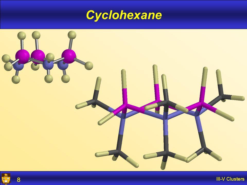 III-V Clusters 8 Cyclohexane