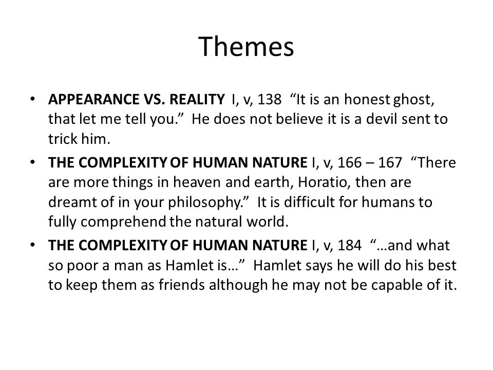 Themes APPEARANCE VS.