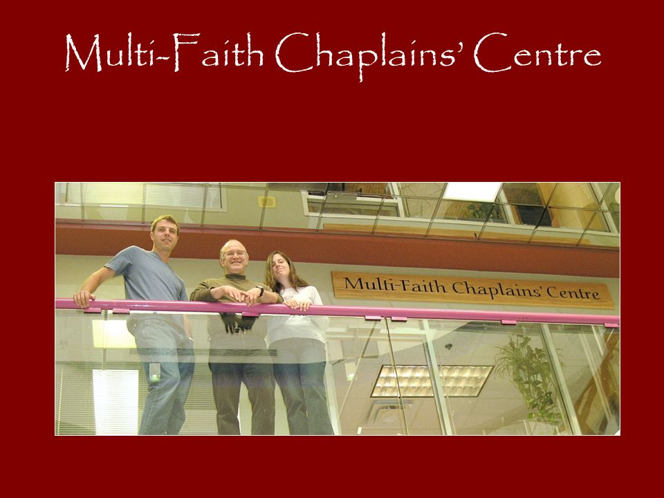 Multi-Faith Chaplains' Centre