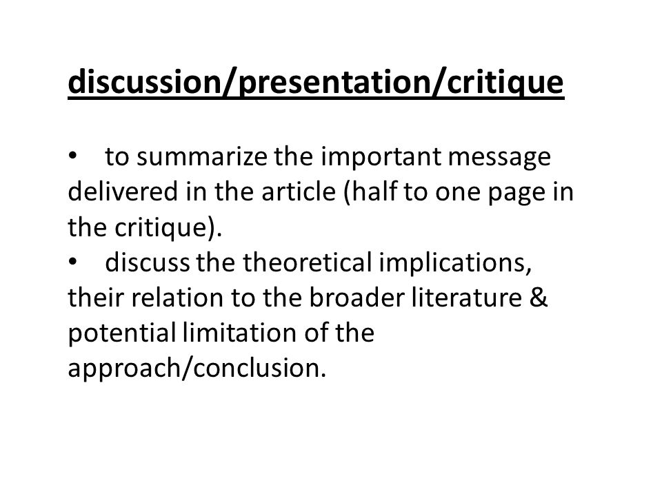 Group Discussion Part I: Four carefully structured sentences Intro, method, results, conclusion Part II: commentary A few issues, novelty of the finding challenge in the exp …