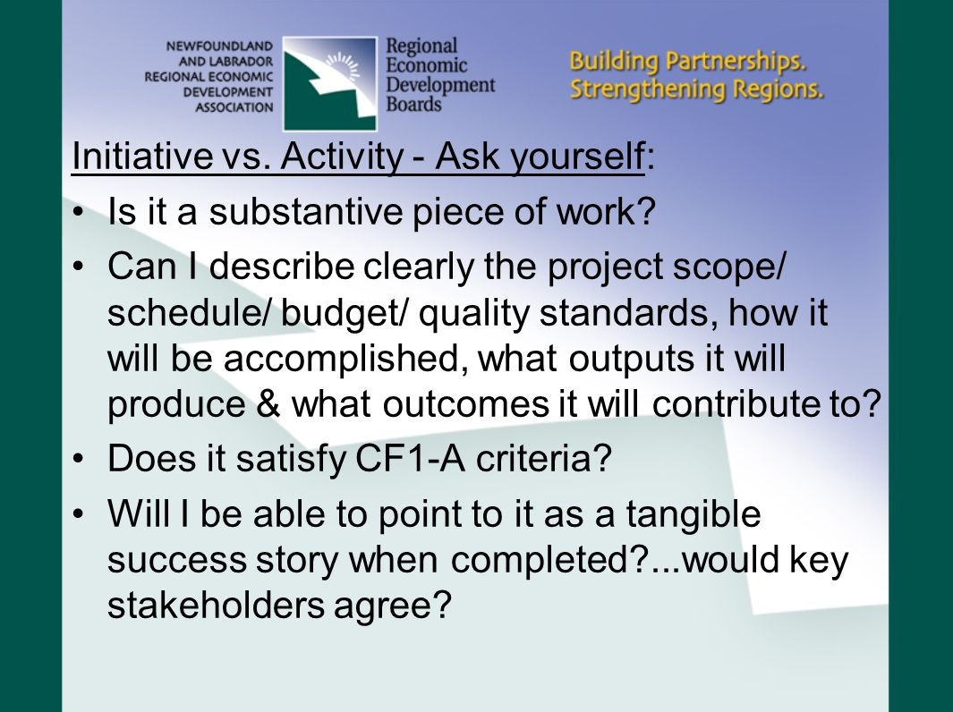 Initiative vs. Activity - Ask yourself: Is it a substantive piece of work.