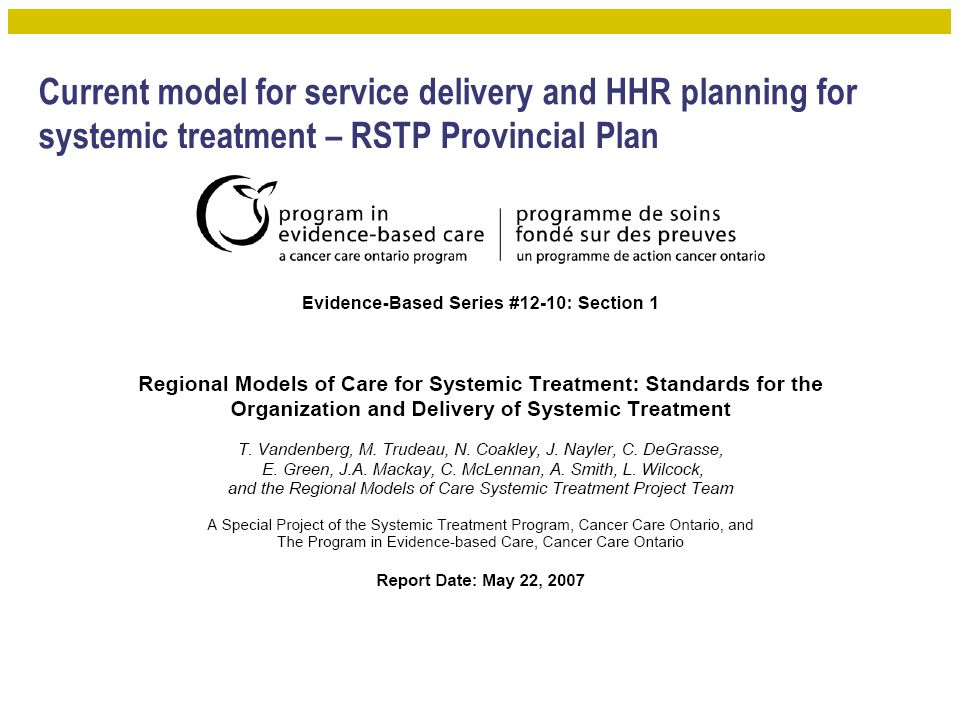 Current model for service delivery and HHR planning for systemic treatment – RSTP Provincial Plan