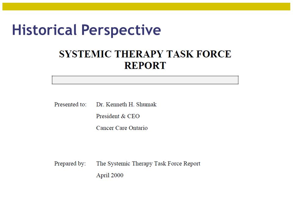 Historical Perspective - STTF Delivery of systemic therapy threatened by the scarcity of health professionals Task Force mandate was to make planning recommendations to avert a crisis  Expand training programs  Expand roles of nurses and other providers  Workload standards for key providers  Specific recommendations for medical oncology 5